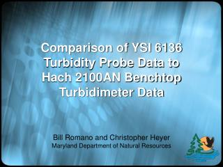 Comparison of YSI 6136 Turbidity Probe Data to Hach 2100AN Benchtop Turbidimeter Data