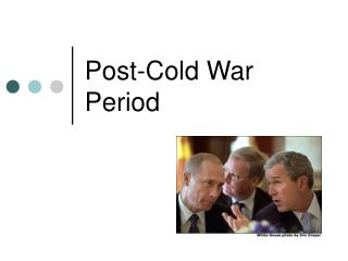 Post-Cold War Period