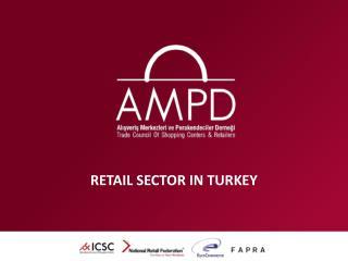 RETAIL SECTOR IN TURKEY