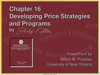 Chapter 16  Developing Price Strategies and Programs by