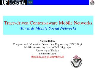 Trace-driven Context-aware Mobile Networks Towards Mobile Social Networks