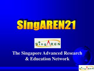 The Singapore Advanced Research  & Education Network