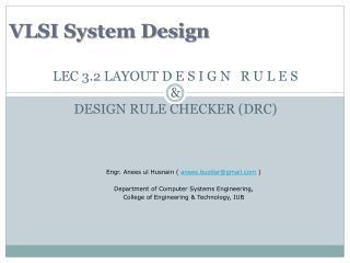 LEC 3.2 LAYOUT D E S I G N   R U L E S & DESIGN RULE CHECKER (DRC)