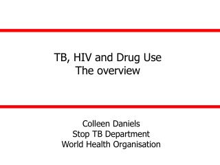 Colleen Daniels Stop TB Department World Health Organisation