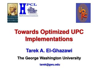 Towards Optimized UPC Implementations