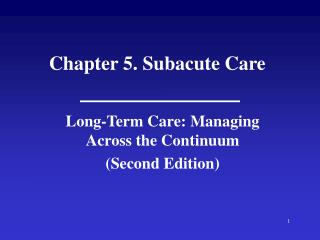 Chapter 5. Subacute Care
