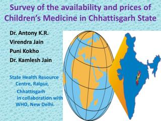 Survey of the availability and prices of Children's Medicine in Chhattisgarh State