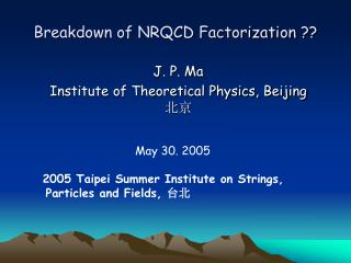 Breakdown of NRQCD Factorization ??