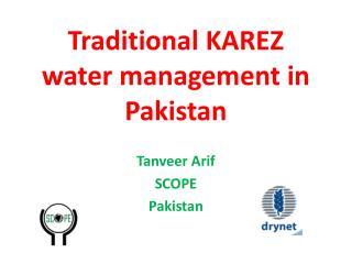 Traditional KAREZ water management in Pakistan
