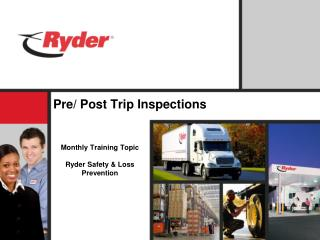 Pre/ Post Trip Inspections