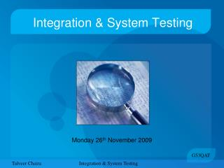 Integration & System Testing