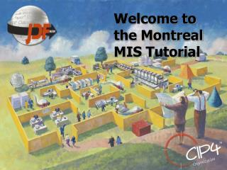 Welcome to the Montreal MIS Tutorial