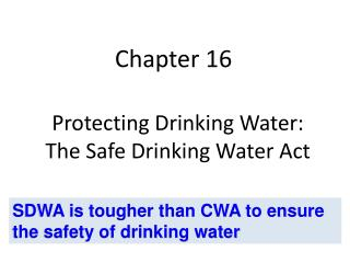 Protecting Drinking Water: The Safe Drinking Water Act