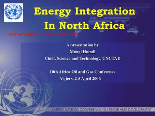 A presentation by  Mongi Hamdi Chief, Science and Technology, UNCTAD