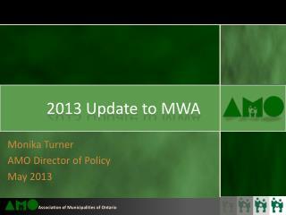 2013 Update to MWA