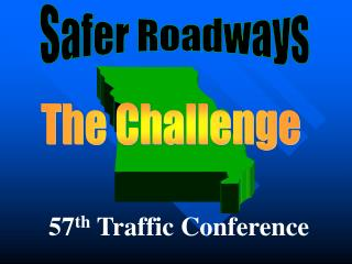 Safer Roadways