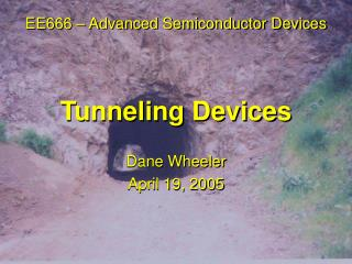 Tunneling Devices