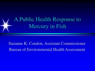 A Public Health Response to Mercury in Fish