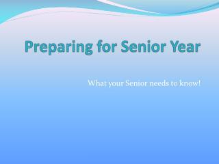 Preparing for Senior Year