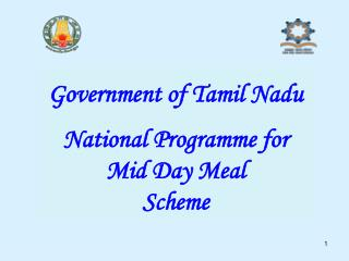 Government of Tamil Nadu National Programme for Mid Day Meal  Scheme