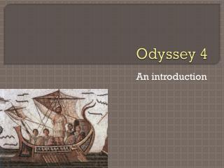 Odyssey 4