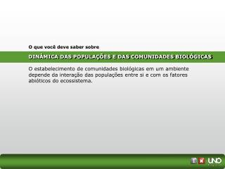 DINÂMICA DAS POPULAÇÕES E DAS COMUNIDADES BIOLÓGICAS