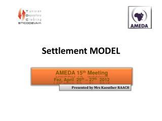 Settlement MODEL