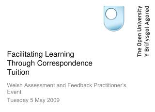 Facilitating Learning Through Correspondence Tuition
