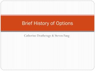 Brief History of Options