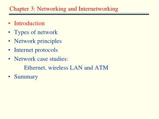 Introduction Types of network Network principles Internet protocols Network case studies: