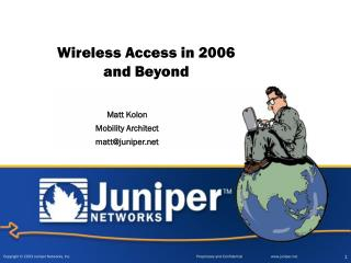 Wireless Access in 2006 and Beyond