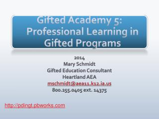 Gifted Academy 5: Professional Learning in Gifted Programs