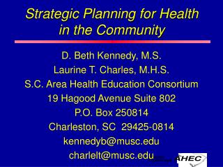Strategic Planning for Health in the Community