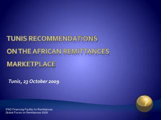 Tunis Recommendations  on the African remittances marketplace