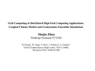 Grid Computing in Distributed High-End Computing Applications:
