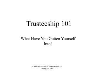 Trusteeship 101