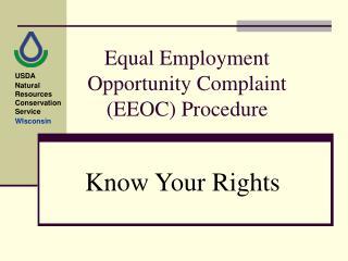 Equal Employment Opportunity Complaint (EEOC) Procedure