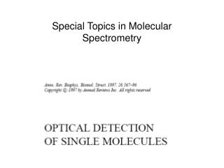 Special Topics in Molecular Spectrometry