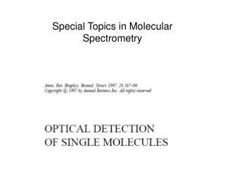 Special Topics in Molecular Spectrometry