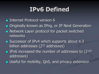IPv6 Defined