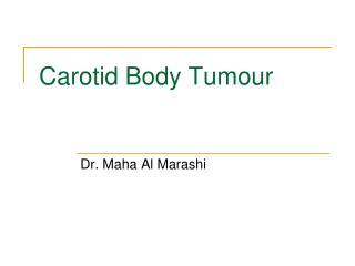 Carotid Body Tumour