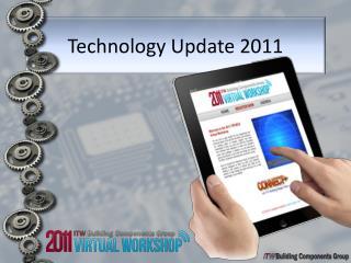 Technology Update 2011