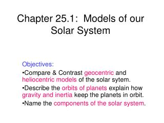Chapter 25.1:  Models of our Solar System