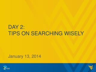 Day 2: Tips on Searching Wisely