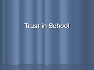 Trust in School
