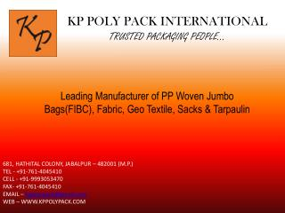KP POLY PACK INTERNATIONAL TRUSTED PACKAGING PEOPLE …