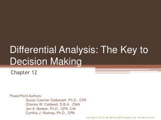 Differential Analysis: The Key to Decision Making