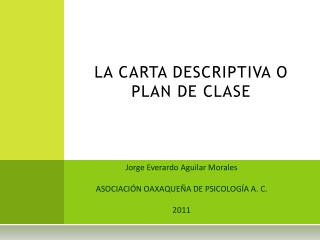 LA CARTA DESCRIPTIVA O PLAN DE CLASE