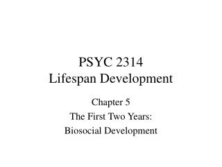 PSYC 2314 Lifespan Development
