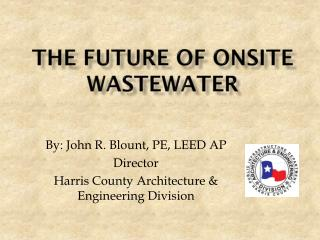 The Future of Onsite Wastewater